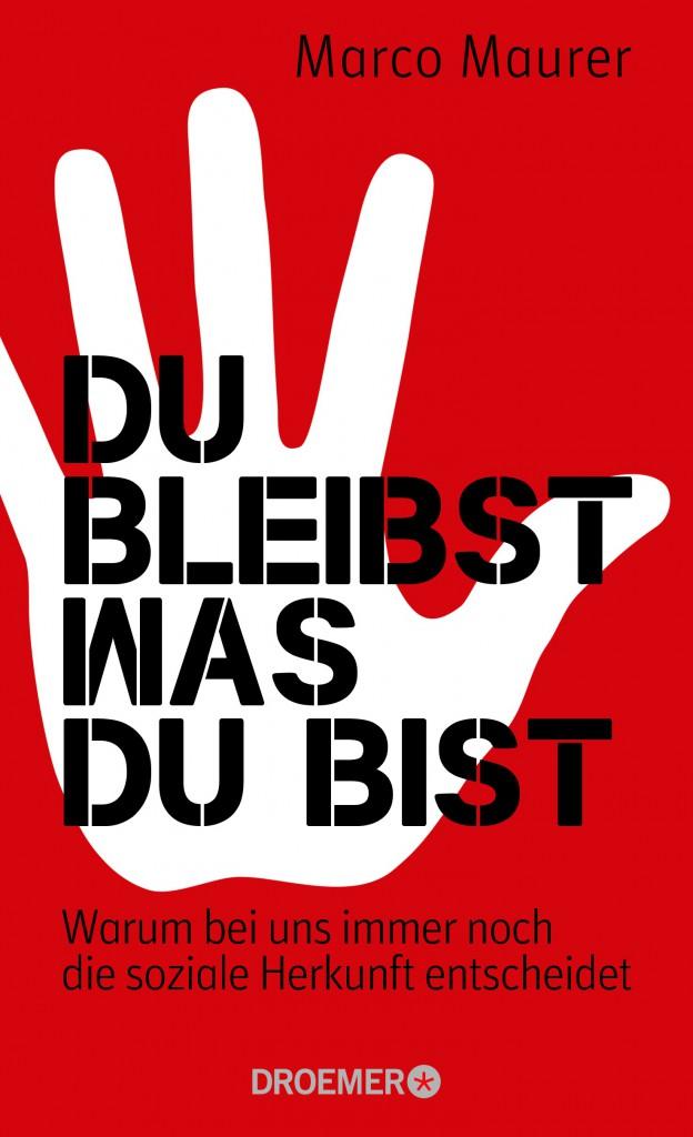 Marco Maurer: Du bleibst, was du bist. ©Droemer Verlag München
