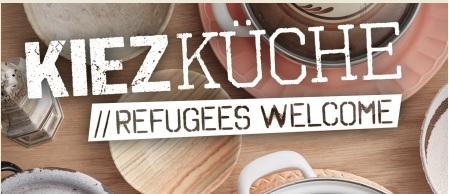 Kiezküche // Refugees Welcome: Charity im Kochtopf