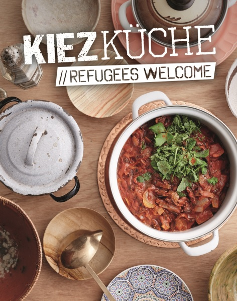 Cover_Kiezküche_Refugees Welcome ©Kiezküche GmbH